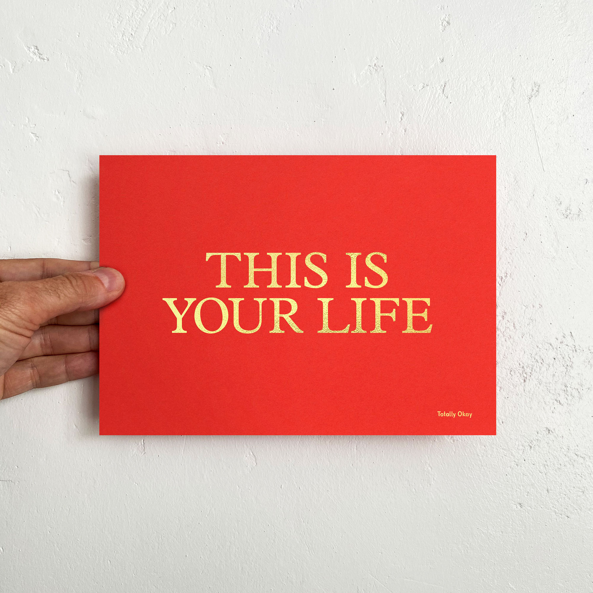 This is Your Life Print Photo